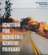 [USED]藤崎賢一/IGNITION FOR REBIRTH