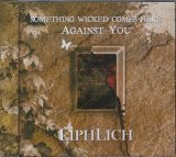 [USED]HJ/LIPHLICH/SOMETHING WICKED COMES HERE AGAINST YOU(2nd)