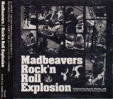 [USED]Madbeavers/Rock'n Roll Explosion(CD+DVD)