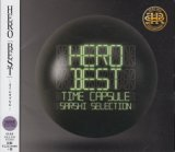 [USED]IKJ/HERO/HERO BEST TIME CAPSULE (SARSHI SELECTION)