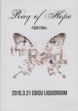 [USED]the Raid./Ray of Hope-TOUR FINAL- 2015.3.21 EBISU LIQUIDROOM(DVD)