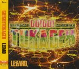 [USED]LEZARD/Go!Go!TOKAGEX(激ナウ盤)
