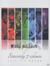 [USED]IK/Blu-BiLLioN/「Sincerely 7 colours」 2015.1.3 渋谷公会堂(初回限定Special Edition/2DVD)
