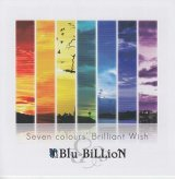 [USED]IK/Blu-BiLLioN/Seven colours' Brilliant Wish