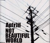 [USED]Ap(r)il/NOT BEAUTIFUL WORLD