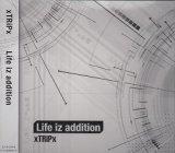 [USED]xTRiPx/Life iz addition(通常盤)